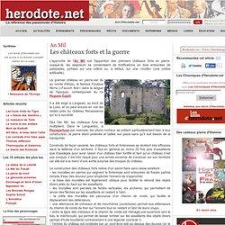 An Mil - Les châteaux forts et la guerre