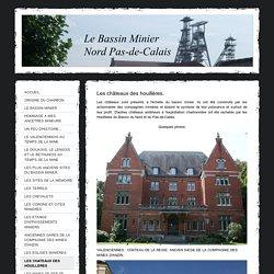 Les châteaux des houillères. - Le Bassin Minier Nord Pas-De-Calais