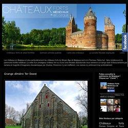 Grange dîmière Ter Doest ~ Châteaux Forts Médiévaux de Belgique et Moyen Âge