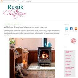 Rustik chateaux: 15 Modelos de estufas a leña para pequeñas estancias
