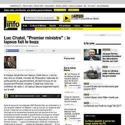 """Luc Chatel, """"Premier ministre"""" : le lapsus fait le buzz"""