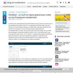 Chatfuel : un outil en ligne gratuit pour créer un bot Facebook simplement