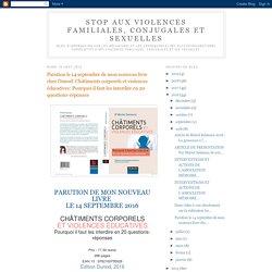 Parution le 14 septembre de mon nouveau livre chez Dunod: Châtiments corporels et violences éducatives: Pourquoi il faut les interdire en 20 questions-réponses
