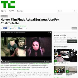 Horror Film Finds Actual Business Use For Chatroulette