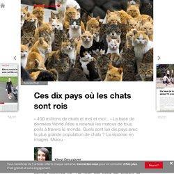 Ces dix pays où les chats sont rois - Edition du soir Ouest France - 01/04/2016
