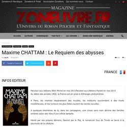 Maxime CHATTAM : Le Requiem des abysses - Zonelivre