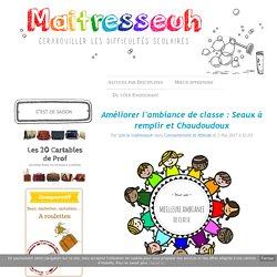 Améliorer l'ambiance de classe : Seaux à remplir et Chaudoudoux - Maîtresseuh