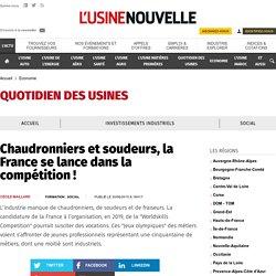 chaudronniers-et-soudeurs-la-france-se-lance-dans-la-competition