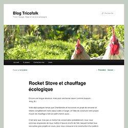 Rocket Stove et chauffage écologique