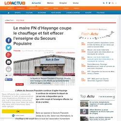 Le maire FN d'Hayange coupe le chauffage et fait effacer l'enseigne du Secours Populaire