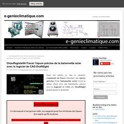Chauffagiste04-Tracer l'épure précise de la baïonnette acier avec le logiciel de CAO DraftSight