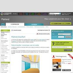 Plafond chauffant : infos pratiques sur les plafonds chauffants