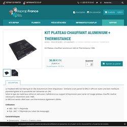 Kit plateau chauffant Aluminium + Thermistance