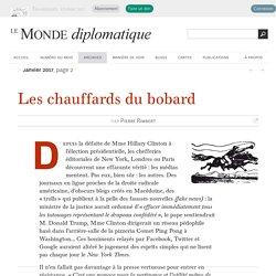 Les chauffards du bobard, par Pierre Rimbert (Le Monde diplomatique, janvier 2017)