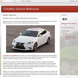 Chauffeur Service Melbourne: Chauffeur Service is a Basic Need of Every Businessman