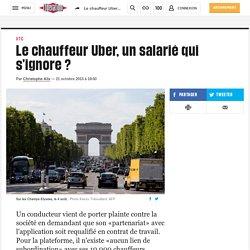 Le chauffeur Uber, un salarié qui s'ignore?