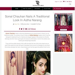 Sonal Chauhan Nails A Traditional Look In Astha Narang