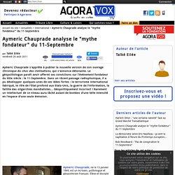 "Aymeric Chauprade analyse le ""mythe fondateur"" du 11-Septembre"