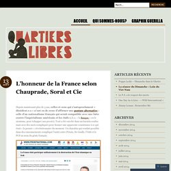 L'honneur de la France selon Chauprade, Soral et Cie