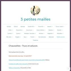 Chaussettes – Trucs et astuces – 3 petites mailles