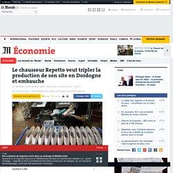 Le chausseur Repetto veut tripler la production de son site en Dordogne et embauche