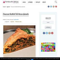 Chausson feuilleté Tofu Rosso épinards – Tambouille & Délices