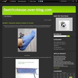 Modèle: chaussons adultes simples à tricoter - Monde tricot