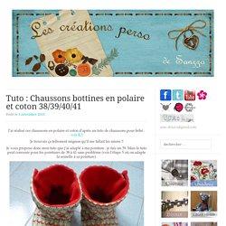 Tuto : Chaussons bottines en polaire et coton 38/39/40/41