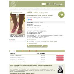 "Chaussons DROPS au crochet ""Delight"" et ""Kid-Silk""."