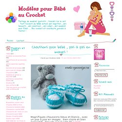 Chaussons pour bébé , pas à pas en images