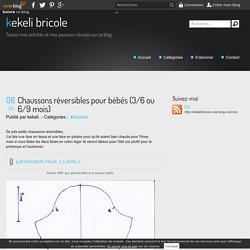 Chaussons réversibles pour bébés (3/6 ou 6/9 mois) - kekeli bricole