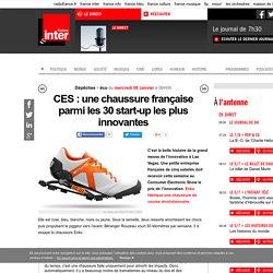 CES : une chaussure française parmi les 30 start-up les plus innovantes