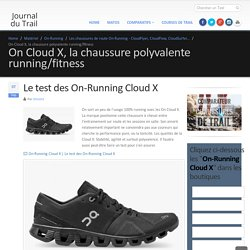 On Cloud X, la chaussure polyvalente running/fitness