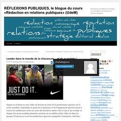 RÉFLEXIONS PUBLIQUES, le blogue du cours «Rédaction en relations publiques» (UdeM)