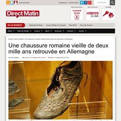 Une chaussure romaine vieille de deux mille ans retrouvée en Allemagne