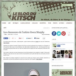 Les chaussures de l'artiste Gwen Murphy