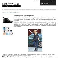 Chaussures 35 - Comment porter des chelsea boots ?