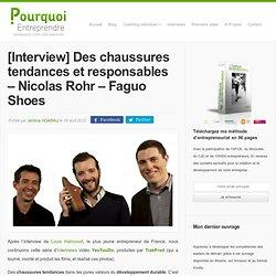 Nicolas Rohr - Faguo Shoes: des chaussures tendances et développement durable