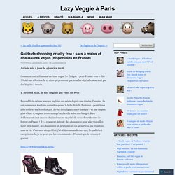 Guide de shopping cruelty free : sacs à mains et chaussures vegan (disponibles en France)