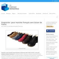 Empreinte, chaussures écologiques fabriquées en France
