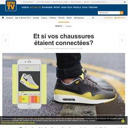 Et si vos chaussures étaient connectées?