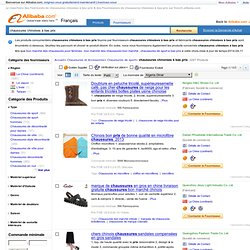 chaussures chinoises à bas prix - chaussures chinoises à bas prix Fabricants, Fournisseurs et Exportateurs sur french.alibaba.com