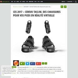 CES 2017 - Cerevo Taclim, des chaussures pour la réalité virtuelle