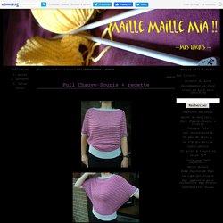 Pull Chauve-Souris + recette - Maille Maille Mia!!