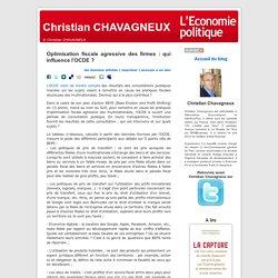 Optimisation fiscale agressive des firmes : qui influence l'OCDE ?