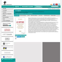 La capture - Christian CHAVAGNEUX, Thierry PHILIPPONNAT