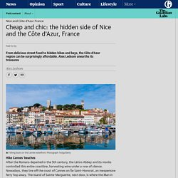 Cheap and chic: the hidden side of Nice and the Côte d'Azur, France