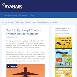 Want to fly cheap? Contact Ryanair contact number!