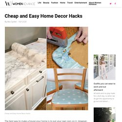 Cheap and Easy Home Decor Hacks