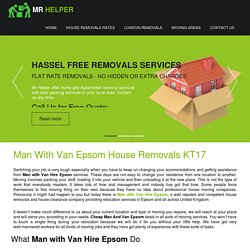 Cheap Man and Van Epsom, House Removals Epsom, Man With Van Movers Epsom